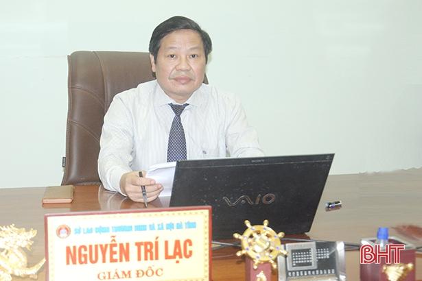 Sớm hỗ trợ người lao động, hộ kinh doanh, doanh nghiệp Hà Tĩnh bị ảnh hưởng bởi dịch Covid-19