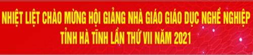 Hoi giảng nhà giáo GDNN Hà Tĩnh lần thứ VII - năm 2011